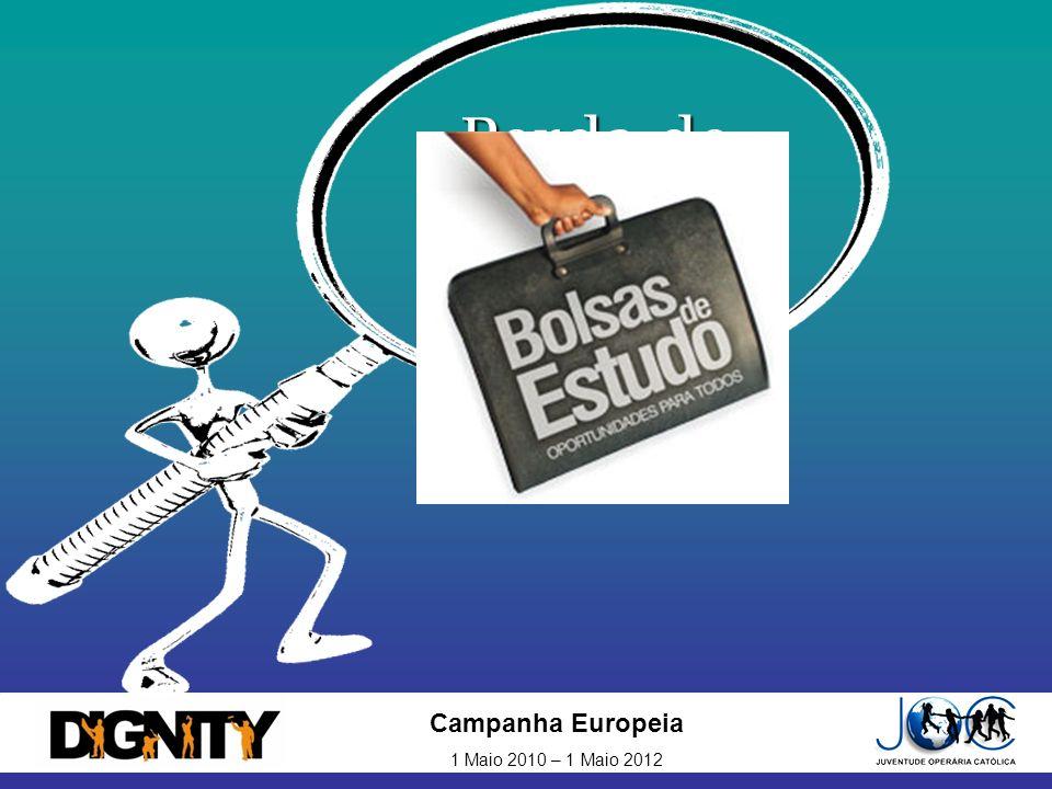Campanha Europeia 1 Maio 2010 – 1 Maio 2012