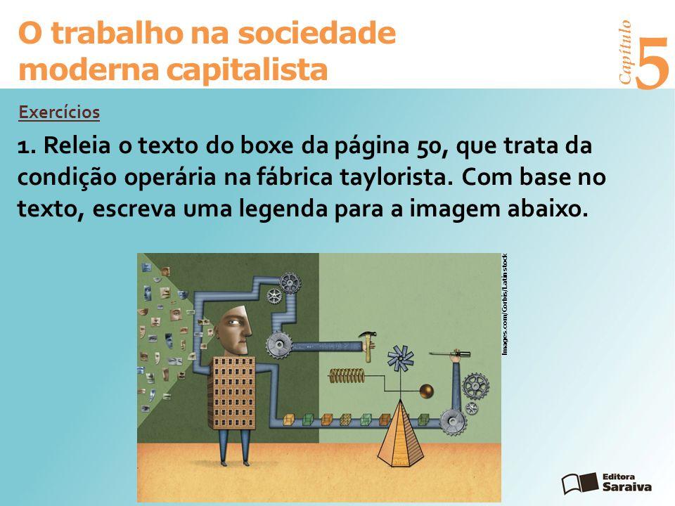 Capítulo 5 O trabalho na sociedade moderna capitalista 1.