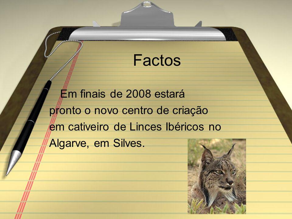 Estatuto Uma das espécies em vias de extinção registadas nos Livros Vermelhos de Portugal, Espanha e UICN é o Lince Ibérico. É considerada uma espécie