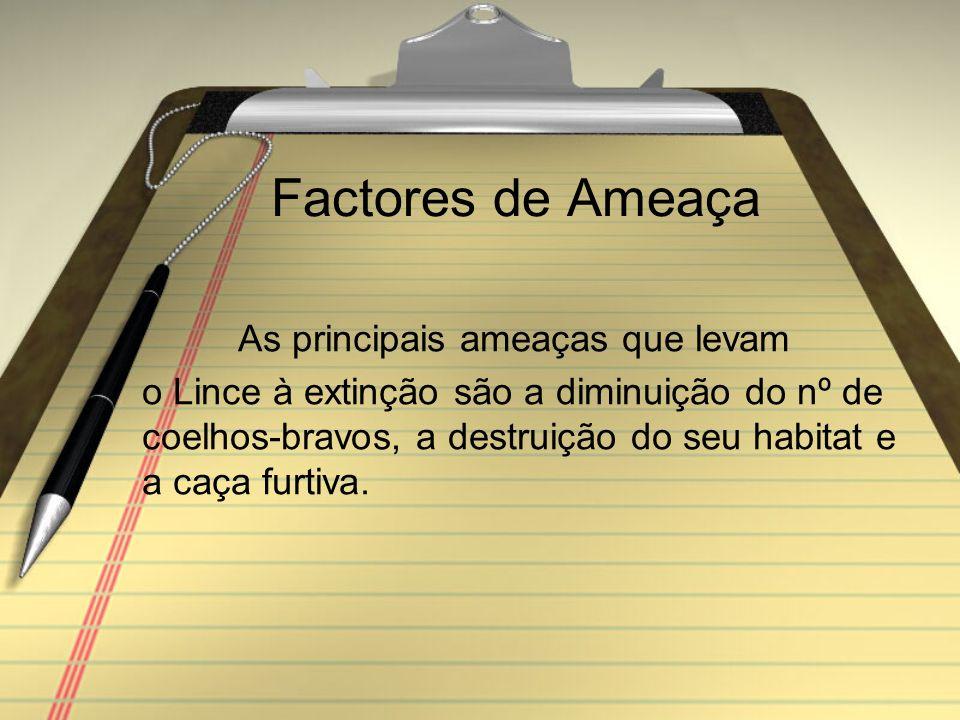 Factos Em finais de 2008 estará pronto o novo centro de criação em cativeiro de Linces Ibéricos no Algarve, em Silves.