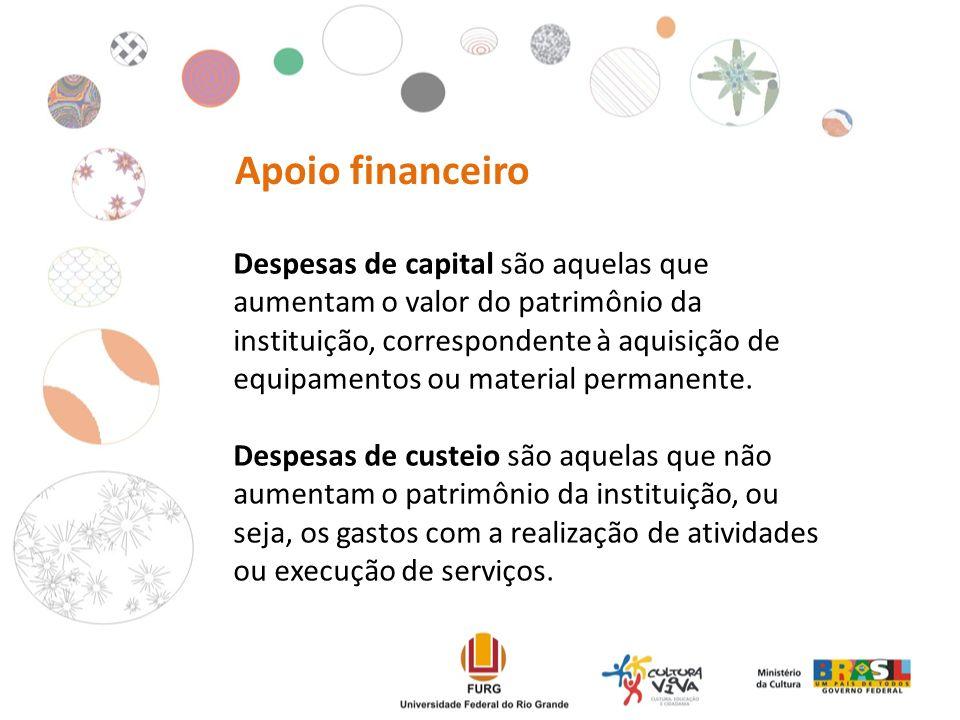 Despesas de capital são aquelas que aumentam o valor do patrimônio da instituição, correspondente à aquisição de equipamentos ou material permanente.
