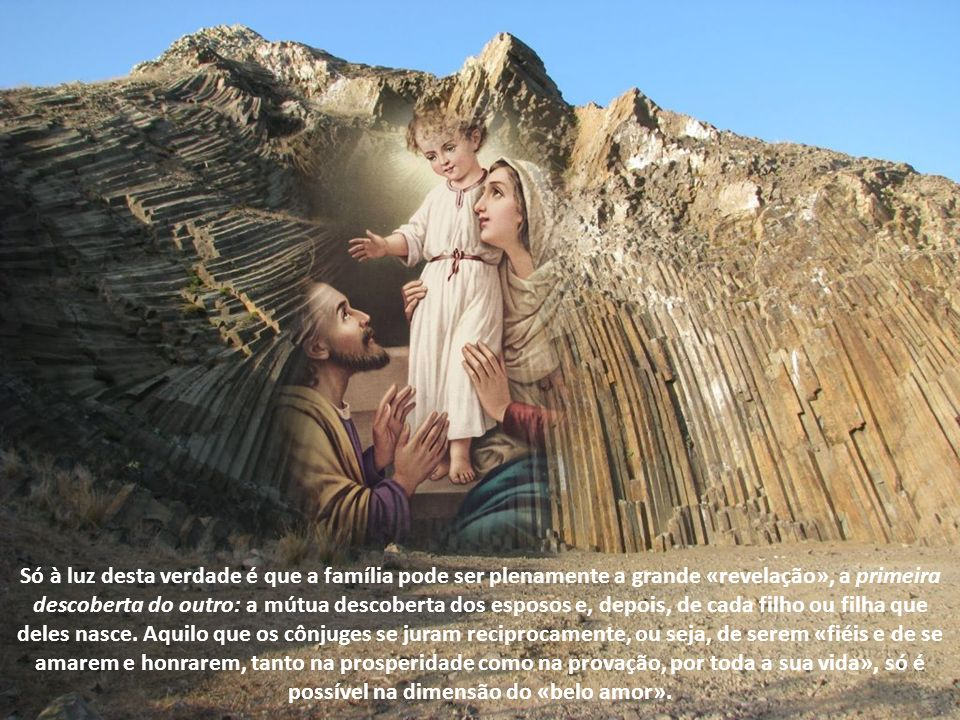 João Paulo II, na Carta dirigida à família, por ocasião do Ano Internacional da Família, 1994: Por que motivo Cristo se pronuncia de modo tão forte e