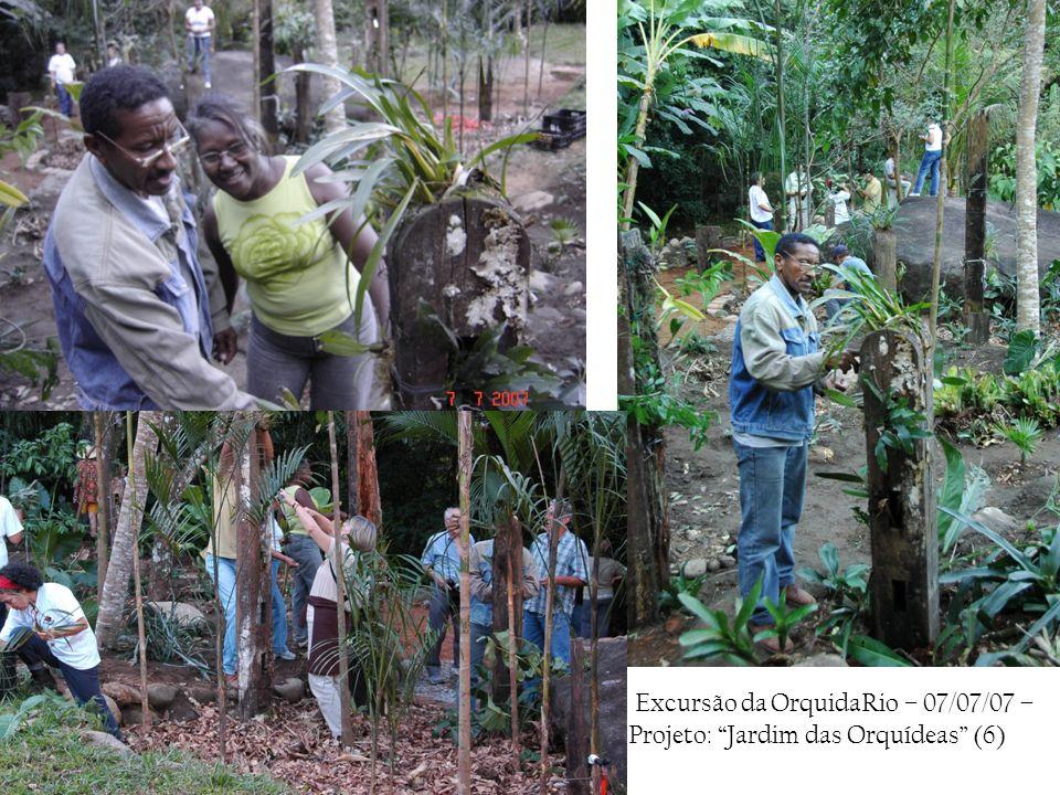 Excursão da OrquidaRio – 07/07/07 – Projeto: Jardim das Orquídeas (6)