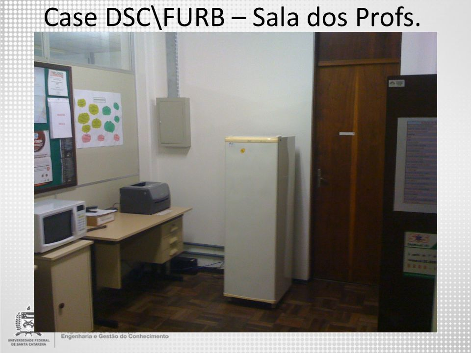 Case DSC\FURB – Sala dos Profs.