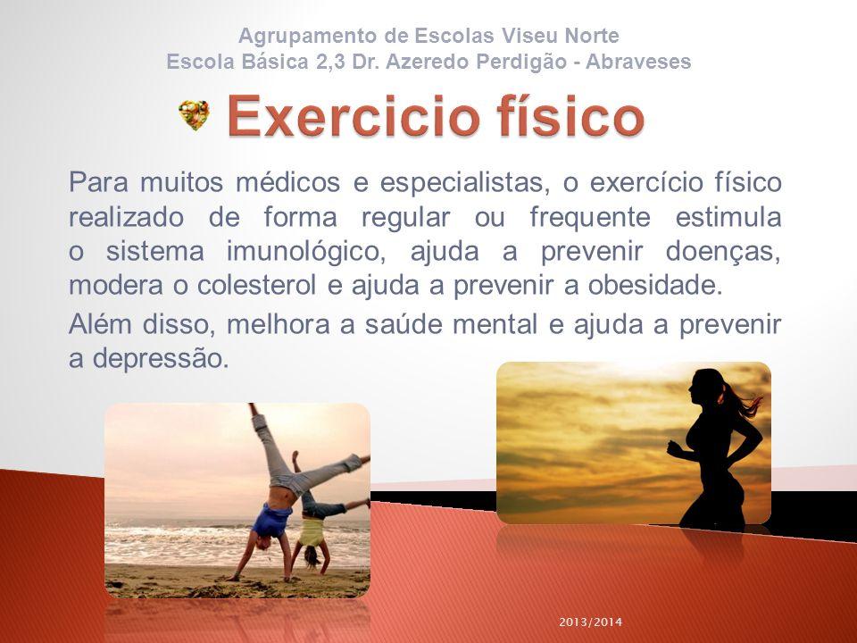 Para muitos médicos e especialistas, o exercício físico realizado de forma regular ou frequente estimula o sistema imunológico, ajuda a prevenir doenç