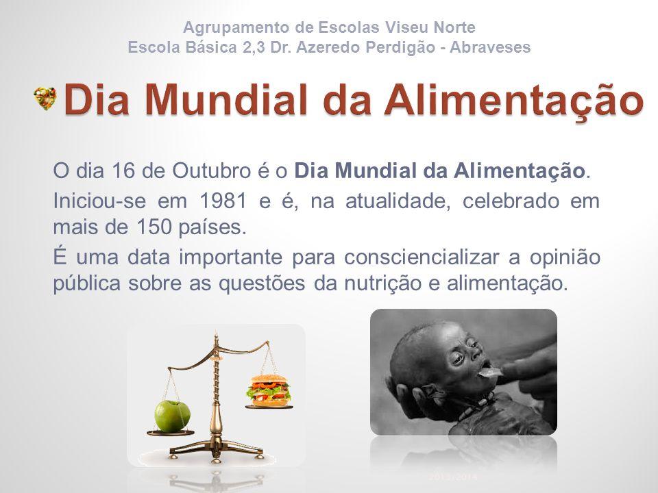 O dia 16 de Outubro é o Dia Mundial da Alimentação. Iniciou-se em 1981 e é, na atualidade, celebrado em mais de 150 países. É uma data importante para