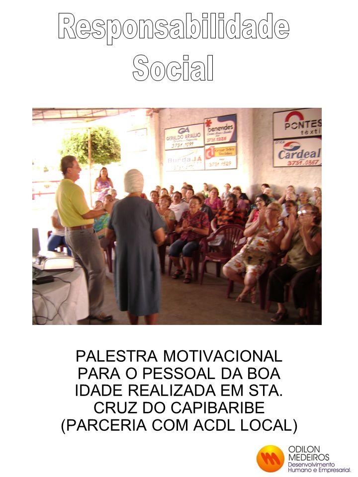 PALESTRA MOTIVACIONAL PARA O PESSOAL DA BOA IDADE REALIZADA EM STA.