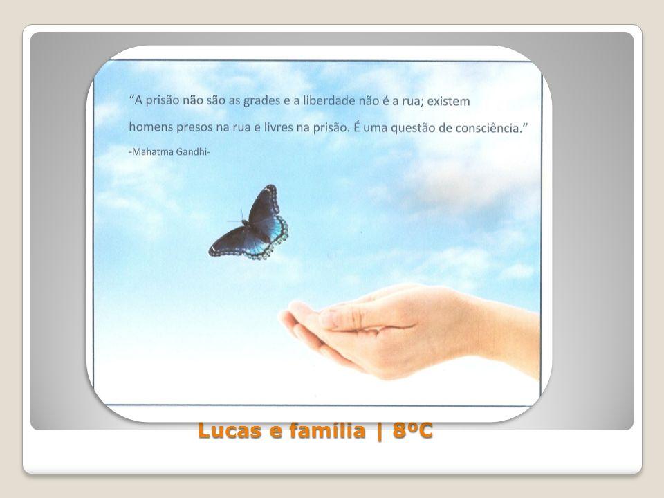 Lucas e família | 8ºC