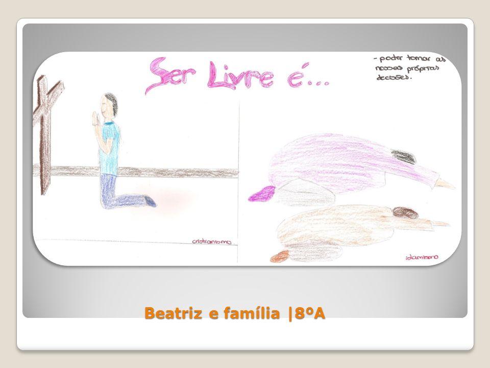Beatriz e família |8ºA