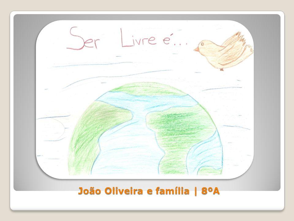 João Oliveira e família | 8ºA