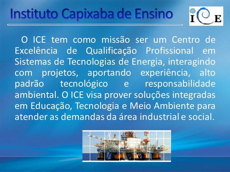 O ICE tem como missão ser um Centro de Excelência de Qualificação Profissional em Sistemas de Tecnologias de Energia, interagindo com projetos, aportando experiência, alto padrão tecnológico e responsabilidade ambiental.