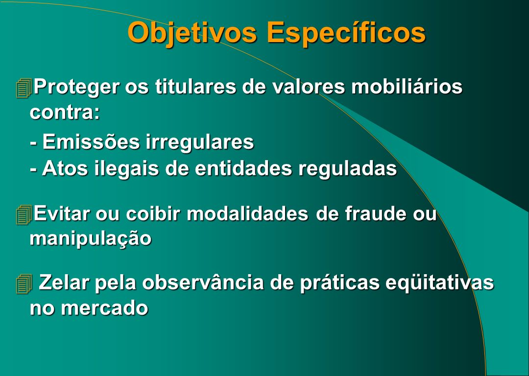 MERCADO DE CAPITAIS DESENVOLVIDO 4 Mercado forte é baseado numa complexa rede de pessoas, instituições, empresas, leis e órgãos reguladores.