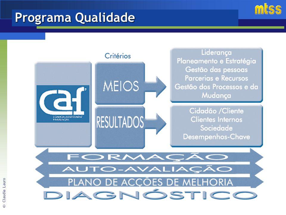 © Claudia Lauro Programa Qualidade