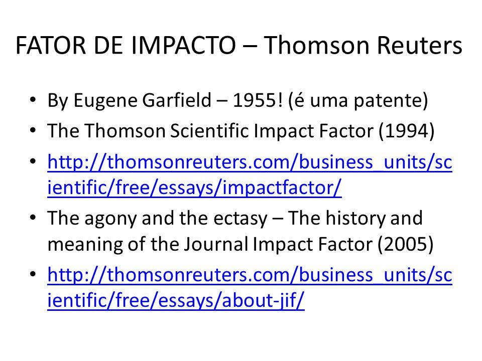 FATOR DE IMPACTO – Thomson Reuters By Eugene Garfield – 1955.