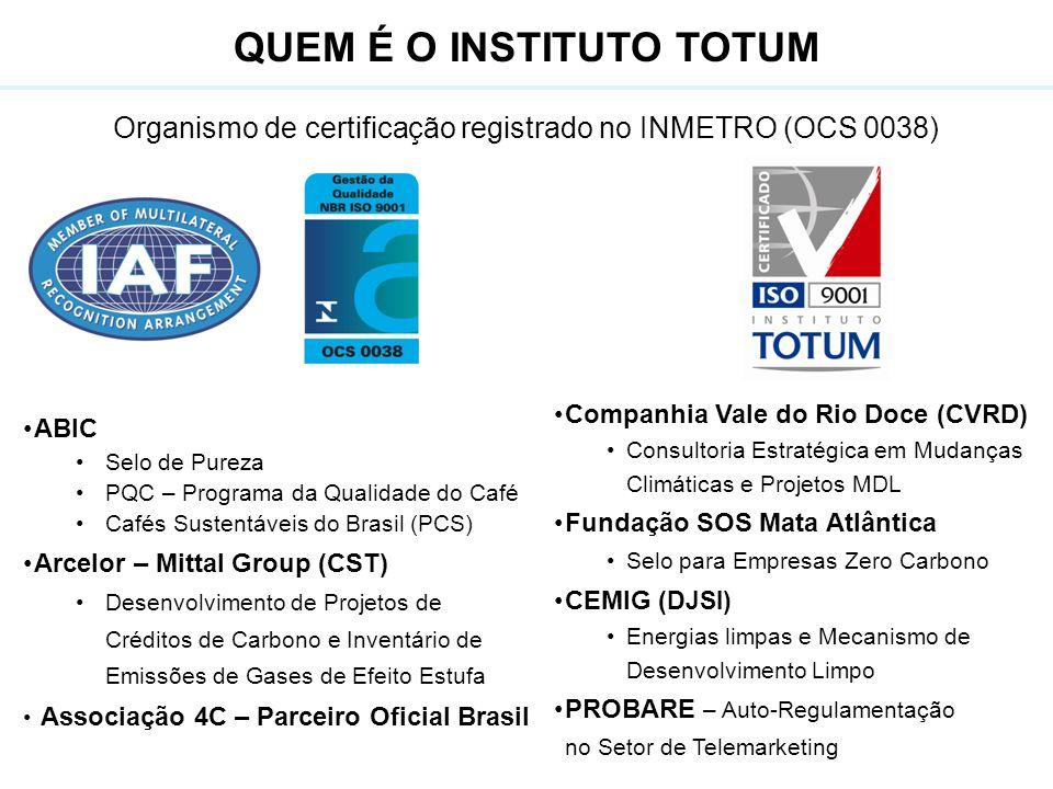 Organismo de certificação registrado no INMETRO (OCS 0038) ABIC Selo de Pureza PQC – Programa da Qualidade do Café Cafés Sustentáveis do Brasil (PCS)