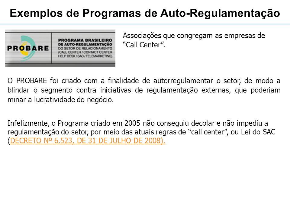 Exemplos de Programas de Auto-Regulamentação O Selo Paulista da Diversidade foi instituído pelo Decreto n.