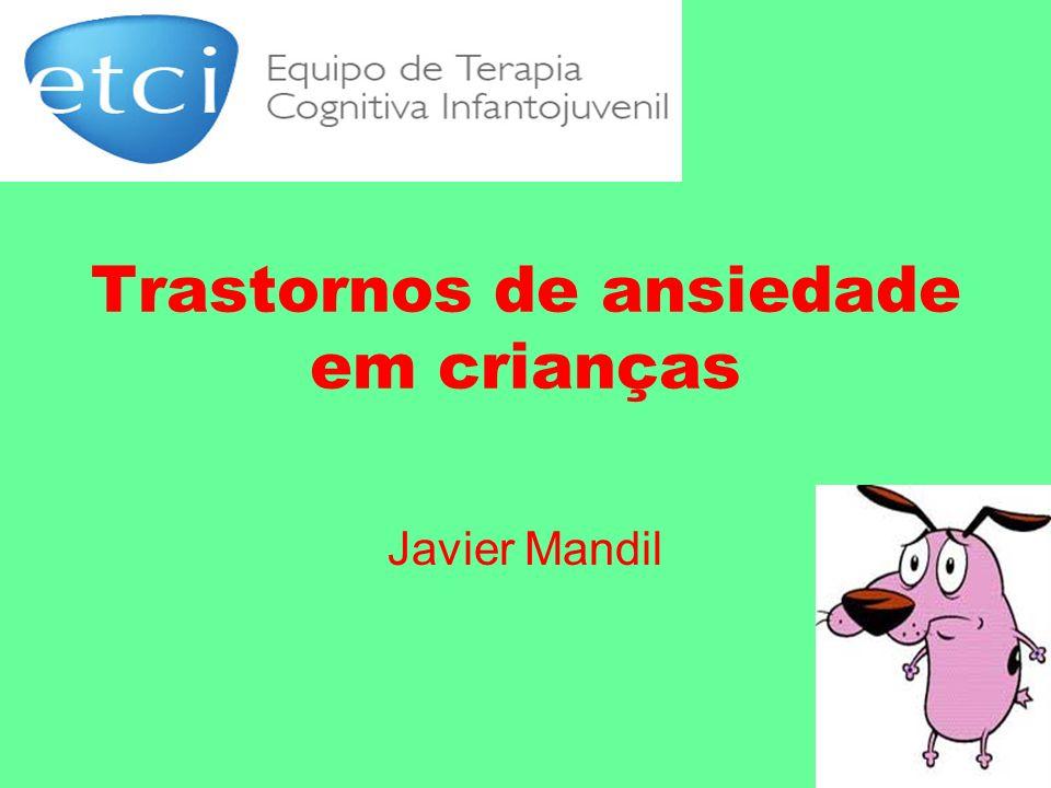Trastornos de ansiedade em crianças Javier Mandil