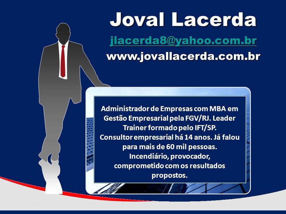 Administrador de Empresas com MBA em Gestão Empresarial pela FGV/RJ.