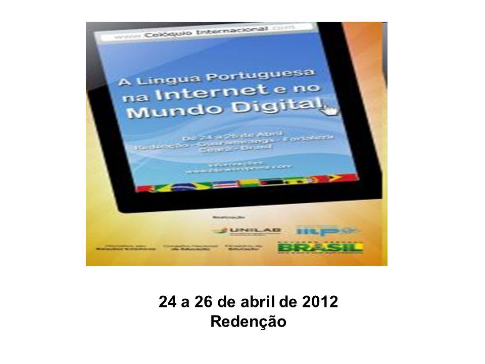 24 a 26 de abril de 2012 Redenção