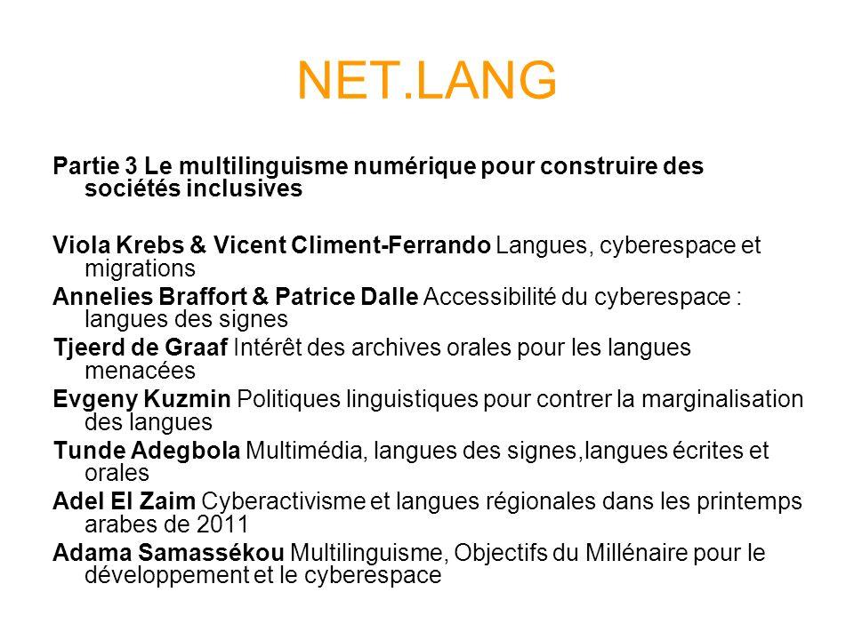 NET.LANG Partie 3 Le multilinguisme numérique pour construire des sociétés inclusives Viola Krebs & Vicent Climent-Ferrando Langues, cyberespace et mi