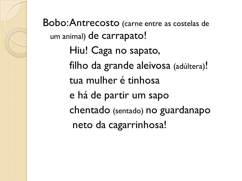 Bobo: Antrecosto (carne entre as costelas de um animal) de carrapato.
