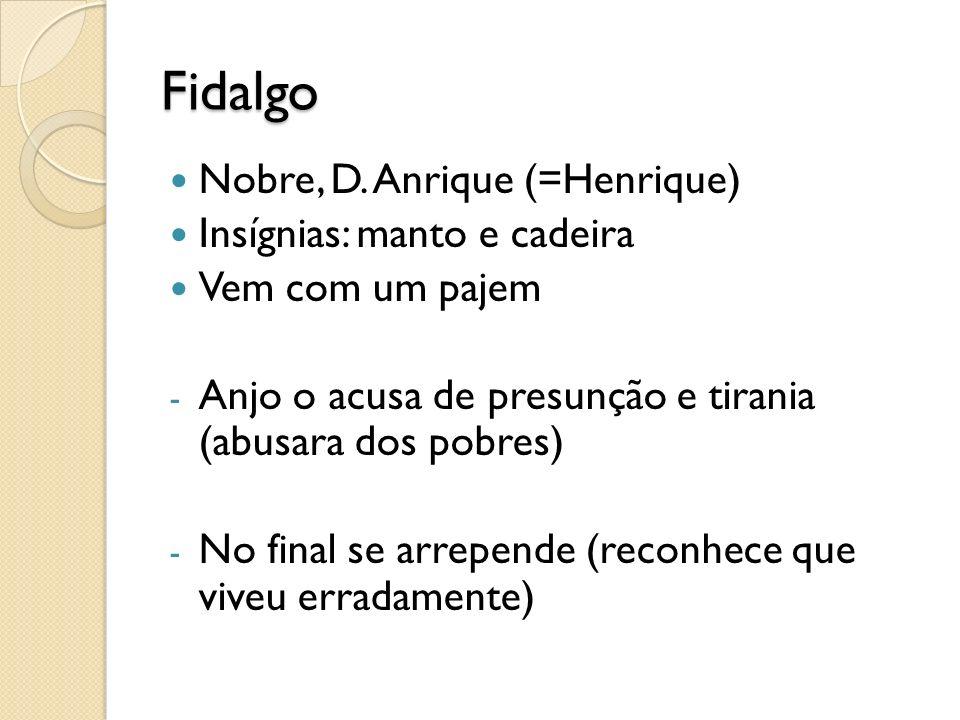 Fidalgo Nobre, D.