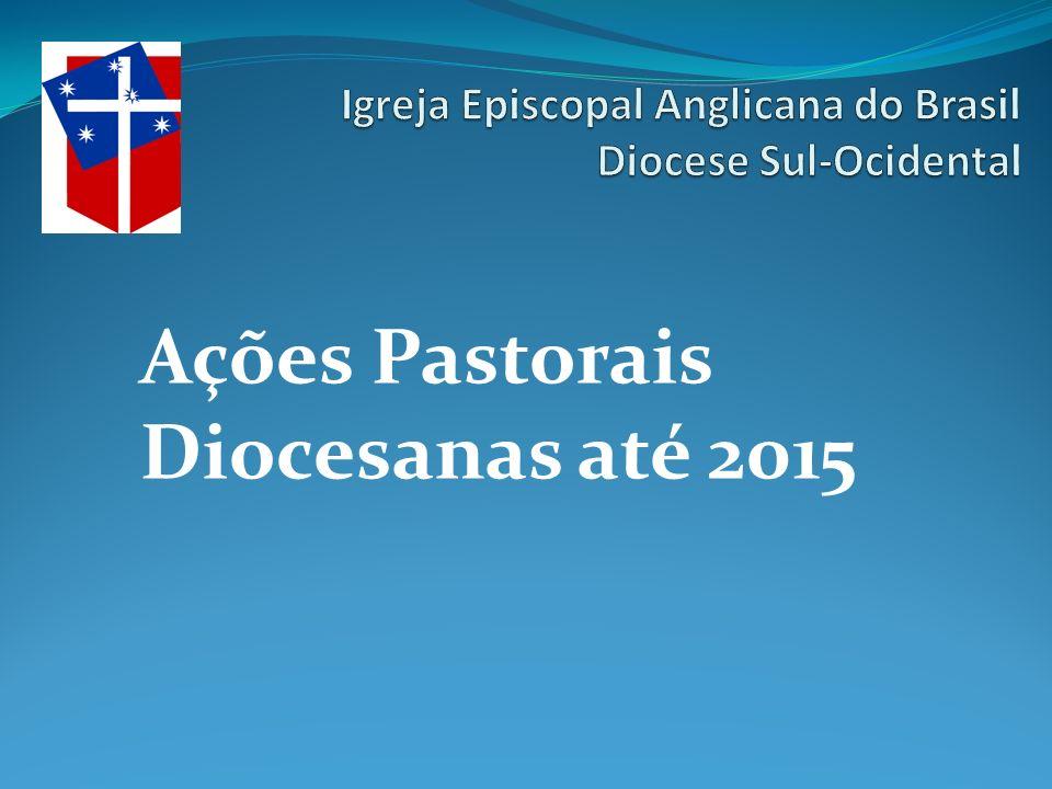 Ações Pastorais Diocesanas até 2015