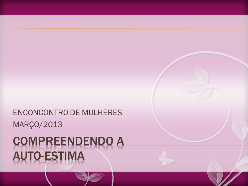 ENCONCONTRO DE MULHERES MARÇO/2013