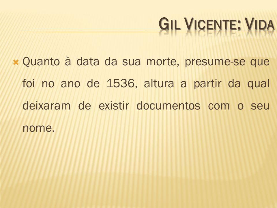 Quanto à data da sua morte, presume-se que foi no ano de 1536, altura a partir da qual deixaram de existir documentos com o seu nome.