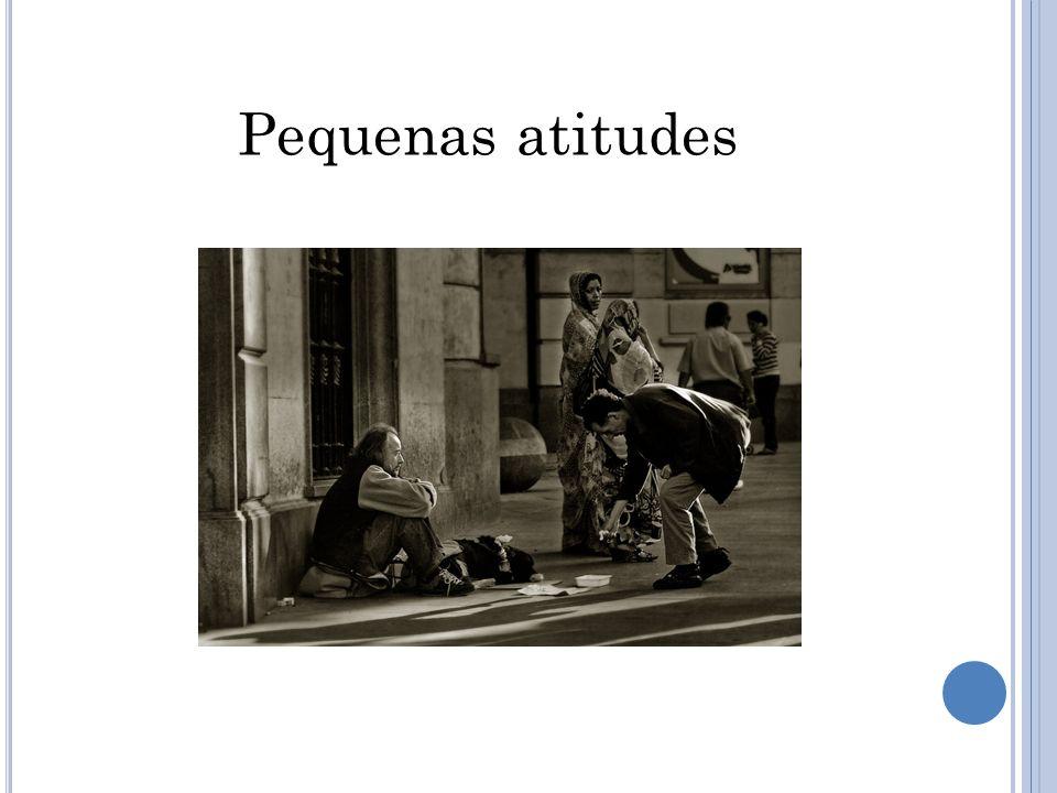 Pequenas atitudes