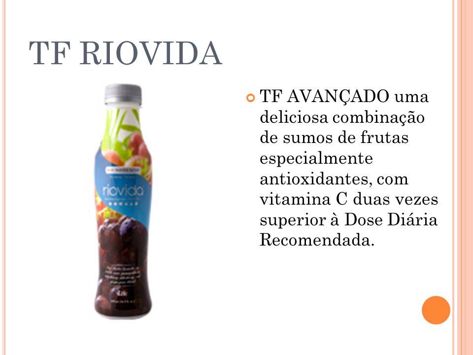 TF RIOVIDA TF AVANÇADO uma deliciosa combinação de sumos de frutas especialmente antioxidantes, com vitamina C duas vezes superior à Dose Diária Recom