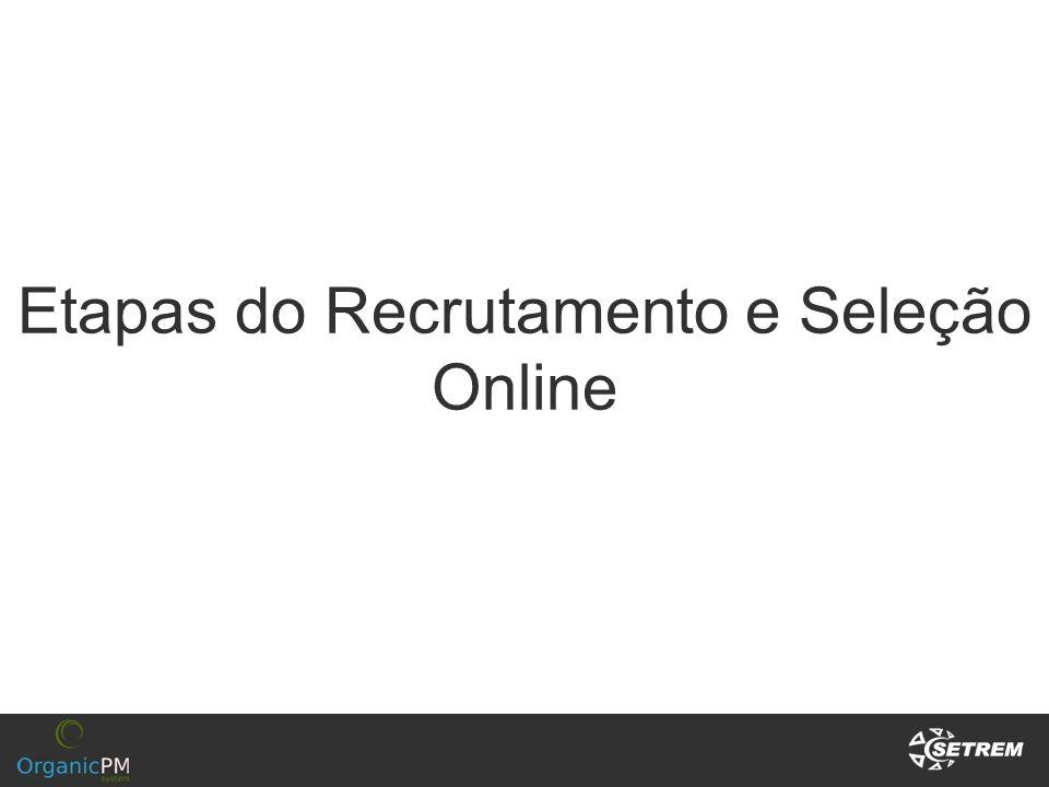 Etapas do Recrutamento e Seleção Online
