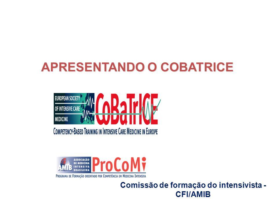 Comissão de formação do intensivista - CFI/AMIB APRESENTANDO O COBATRICE