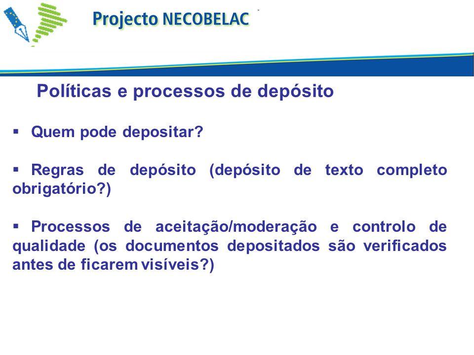 Políticas e processos de depósito Quem pode depositar.