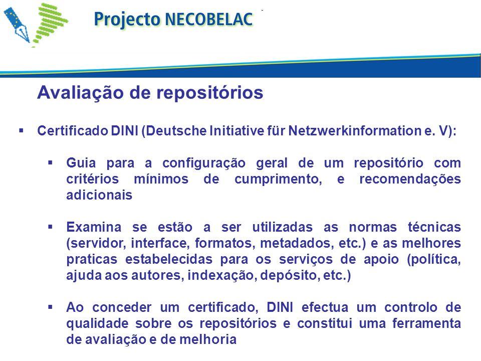 Avaliação de repositórios Certificado DINI (Deutsche Initiative für Netzwerkinformation e.