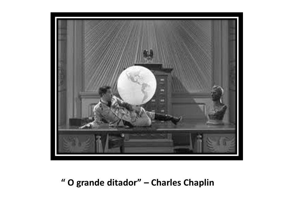 O grande ditador – Charles Chaplin
