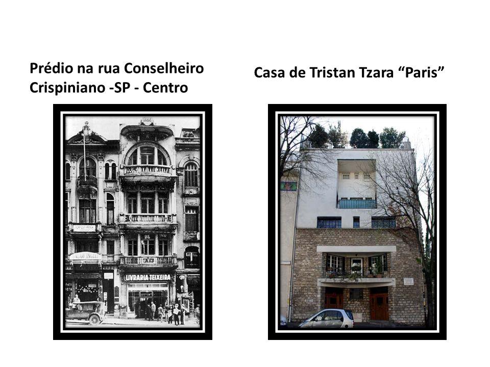 Prédio na rua Conselheiro Crispiniano -SP - Centro Casa de Tristan Tzara Paris