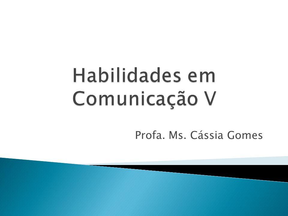 Profa. Ms. Cássia Gomes