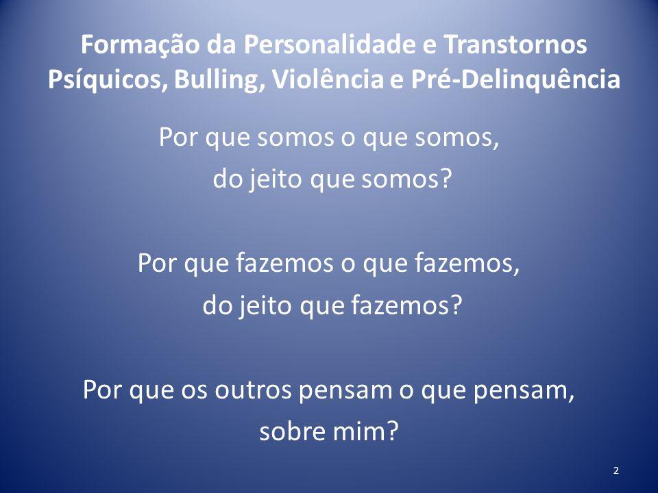 Formação da Personalidade e Transtornos Psíquicos 2.