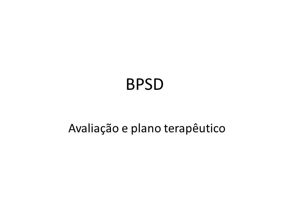 BPSD Avaliação e plano terapêutico