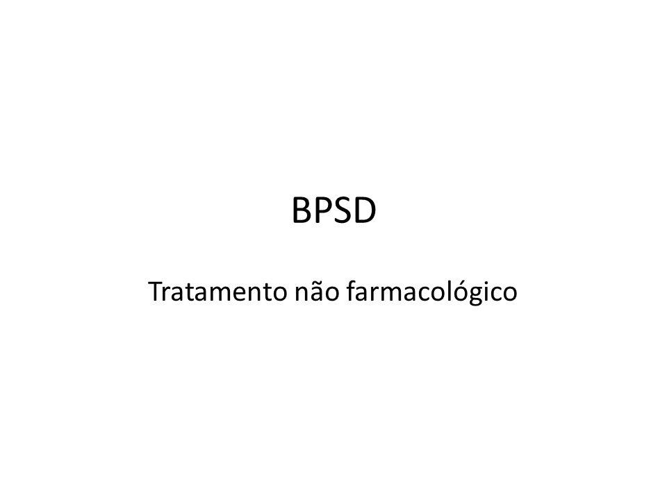 BPSD Tratamento não farmacológico