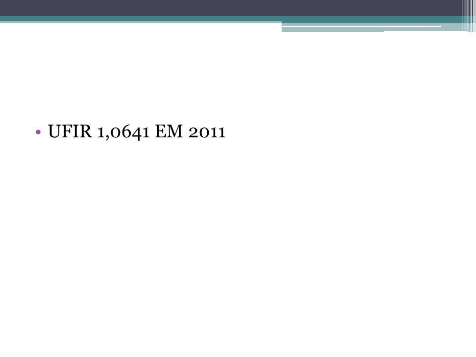 UFIR 1,0641 EM 2011