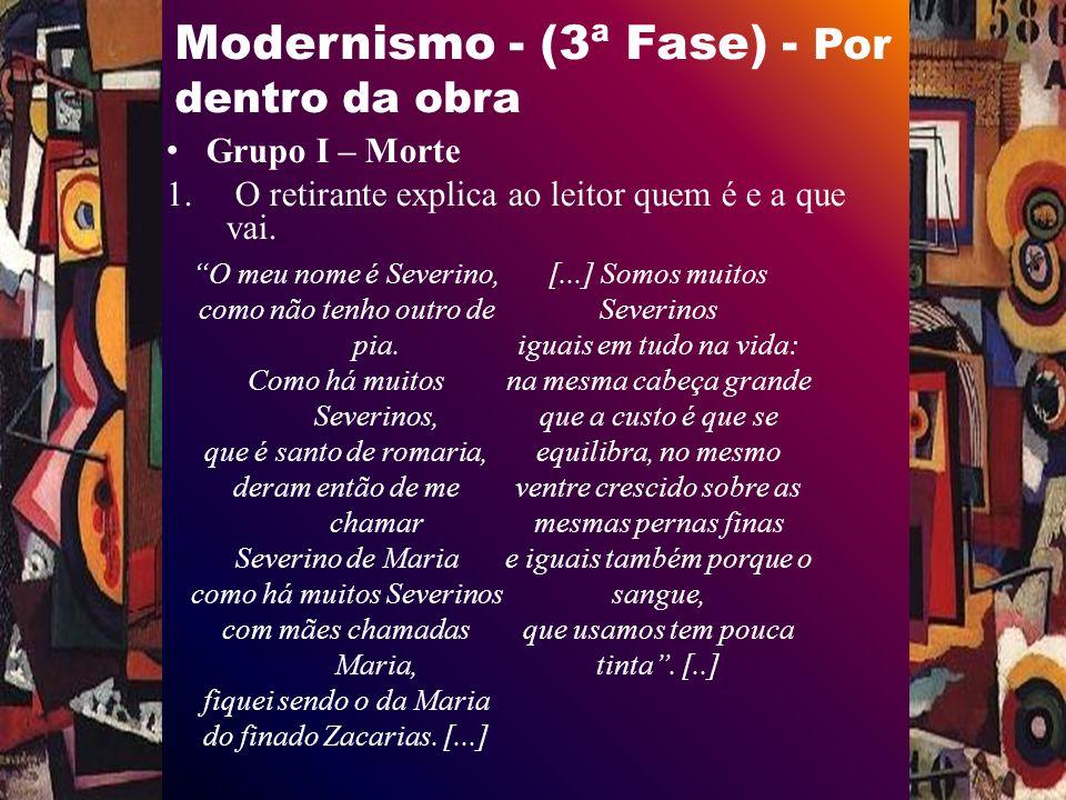 Modernismo - (3ª Fase) - Por dentro da obra Grupo I – Morte 1.