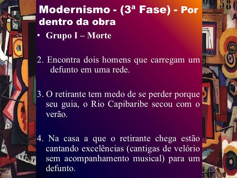 Modernismo - (3ª Fase) - Por dentro da obra Grupo I – Morte 2.