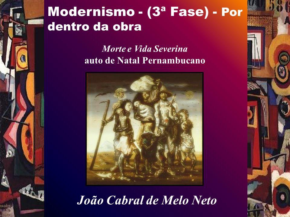 Modernismo - (3ª Fase) - Por dentro da obra Grupo II – Presépio (Vida) 13.
