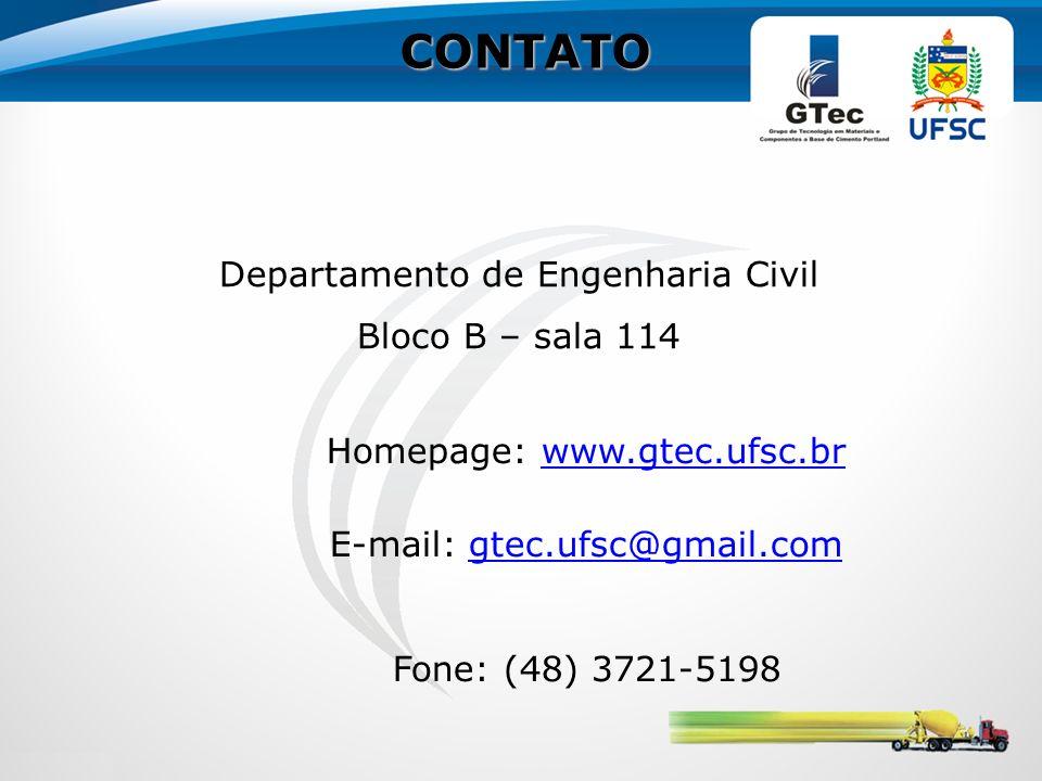 CONTATO Departamento de Engenharia Civil Bloco B – sala 114 Homepage: www.gtec.ufsc.brwww.gtec.ufsc.br E-mail: gtec.ufsc@gmail.comgtec.ufsc@gmail.com