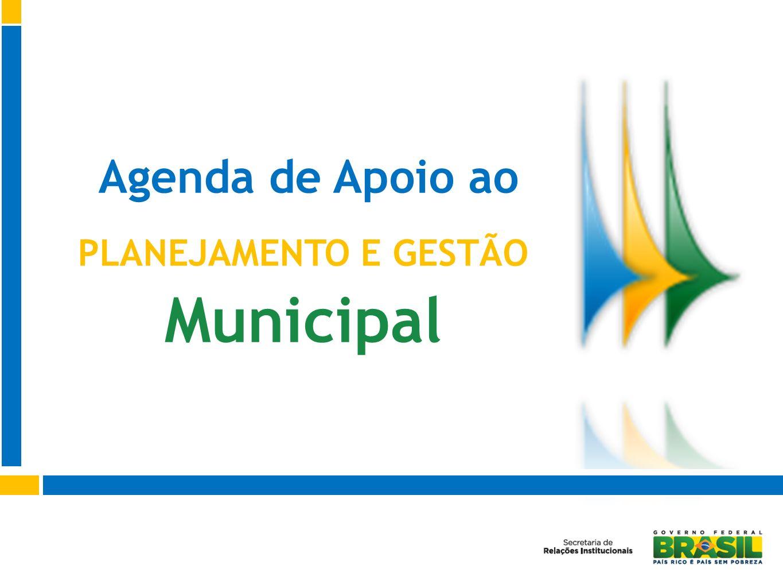 Agenda de Apoio ao PLANEJAMENTO E GESTÃO Municipal