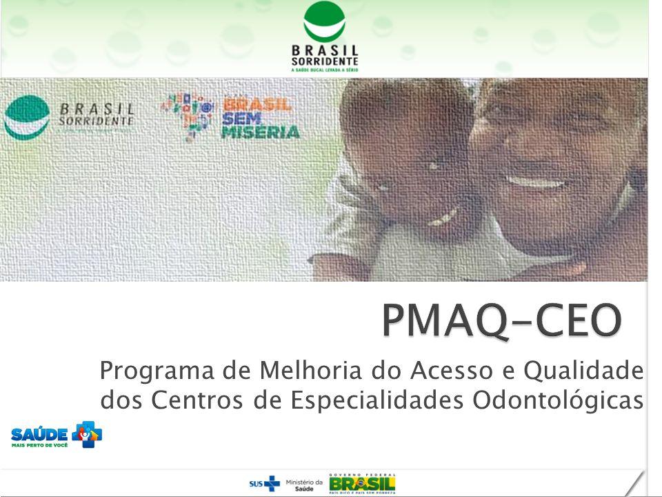 Programa de Melhoria do Acesso e Qualidade dos Centros de Especialidades Odontológicas