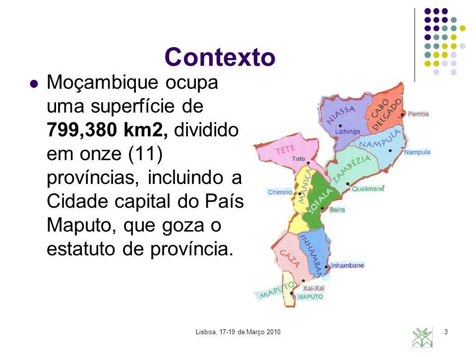 Contexto Moçambique ocupa uma superfície de 799,380 km2, dividido em onze (11) províncias, incluindo a Cidade capital do País Maputo, que goza o estatuto de província.