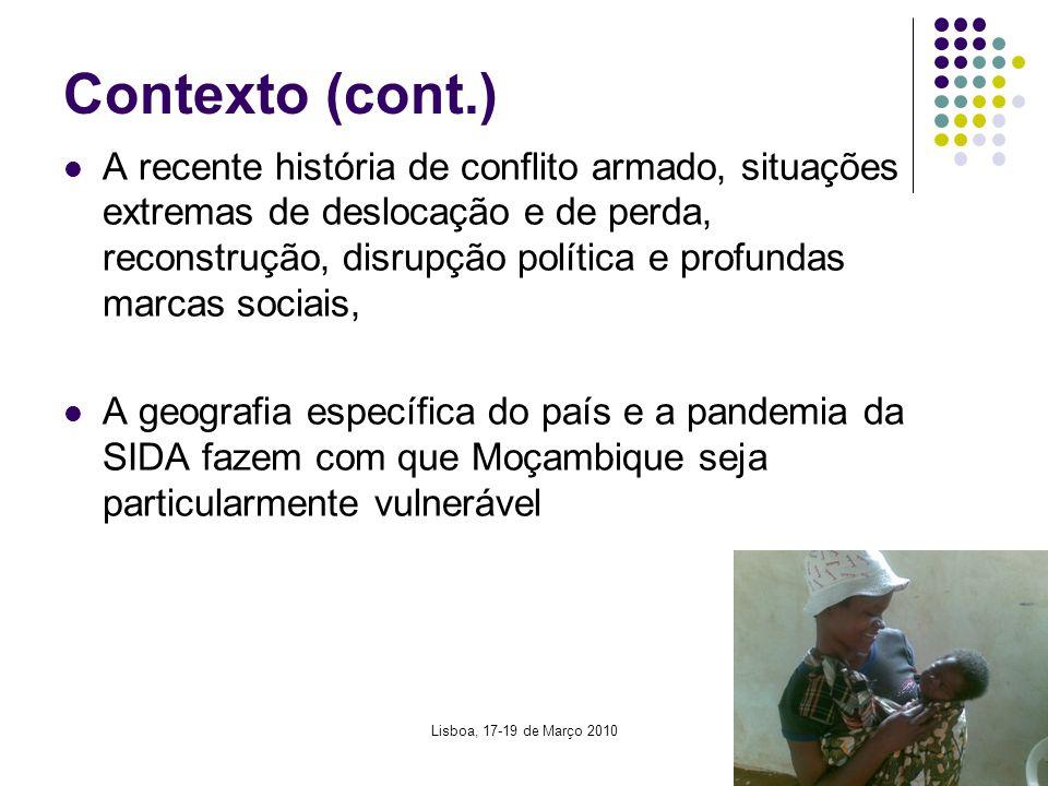 4 Contexto (cont.) A recente história de conflito armado, situações extremas de deslocação e de perda, reconstrução, disrupção política e profundas marcas sociais, A geografia específica do país e a pandemia da SIDA fazem com que Moçambique seja particularmente vulnerável